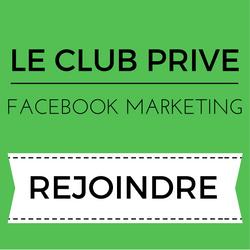 Club-prive-facebook-marketing