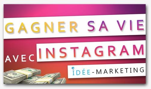 gagner-sa-vie-instagram