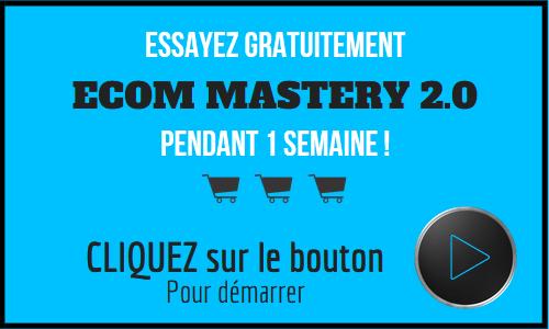 essai-gratuit-ecom-mastery